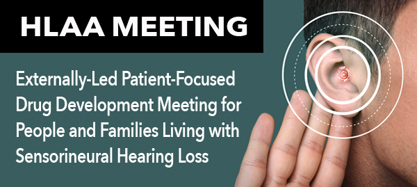HLAA's Externally-Led Patient Focused Drug Development Meeting: Voice of the Patient Report now available